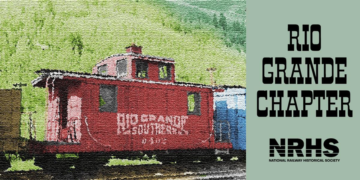 NRHS Rio Grand Colorado Chapter